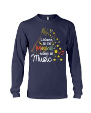 WELCOME TO THE MAGICAL WORLD OF MUSIC Long Sleeve Tee thumbnail