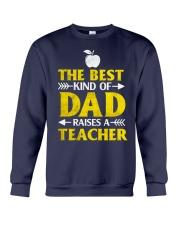Perfect Gift - for Teacher's Dad Crewneck Sweatshirt thumbnail
