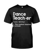 Dance Teacher Classic T-Shirt front