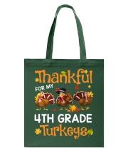 THANKFUL FOR MY 4TH GRADE TURKEYS Tote Bag thumbnail
