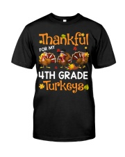 THANKFUL FOR MY 4TH GRADE TURKEYS Classic T-Shirt front