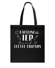 Caffeine iep and little friends Tote Bag thumbnail