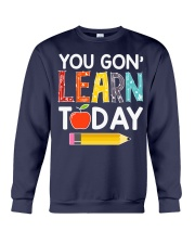 You Gon' Learn Today Crewneck Sweatshirt thumbnail