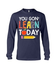 You Gon' Learn Today Long Sleeve Tee thumbnail