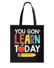 You Gon' Learn Today Tote Bag thumbnail