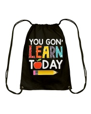 You Gon' Learn Today Drawstring Bag thumbnail