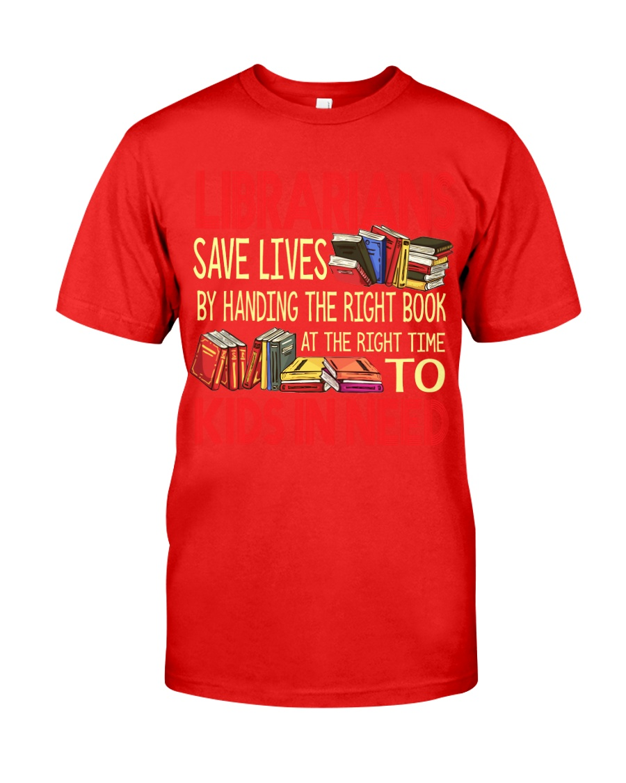 Librarians save lives Classic T-Shirt