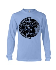 MAKE THE WORLD A BETTER PLACE Long Sleeve Tee thumbnail