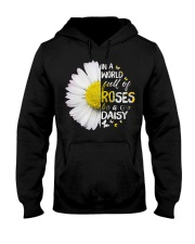 In a world full of roses be a Daisy Hooded Sweatshirt thumbnail