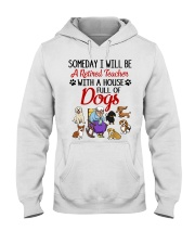 A Retired Teacher with a House Full of Dogs Hooded Sweatshirt thumbnail