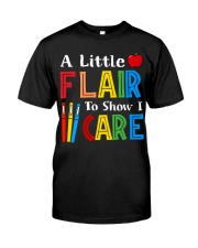 A little Flair to show i Care Classic T-Shirt front