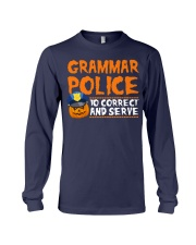 GRAMMAR POLICE TO CORRECT AND SERVE Long Sleeve Tee thumbnail