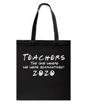 Teachers quarantined 2020 Tote Bag thumbnail