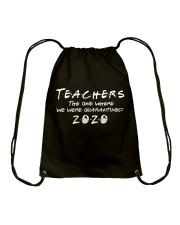 Teachers quarantined 2020 Drawstring Bag thumbnail