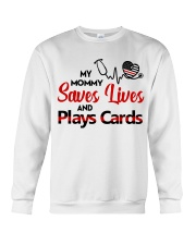 My mommy Saves lives and plays cards Crewneck Sweatshirt thumbnail