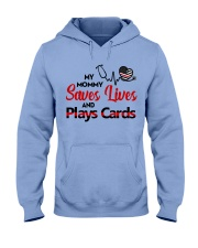 My mommy Saves lives and plays cards Hooded Sweatshirt thumbnail