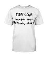 Keep The Tiny Humans Alive Classic T-Shirt thumbnail