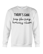 Keep The Tiny Humans Alive Crewneck Sweatshirt thumbnail