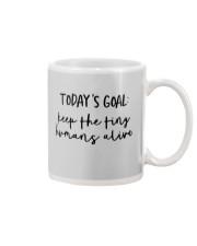 Keep The Tiny Humans Alive Mug front