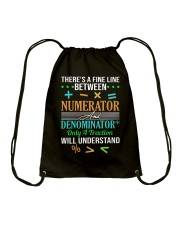 THERE'S A FINE LINE BETWEEN NUMERATOR  Drawstring Bag thumbnail