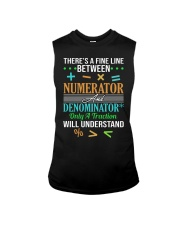 THERE'S A FINE LINE BETWEEN NUMERATOR  Sleeveless Tee thumbnail