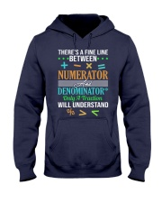 THERE'S A FINE LINE BETWEEN NUMERATOR  Hooded Sweatshirt thumbnail