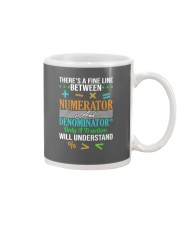 THERE'S A FINE LINE BETWEEN NUMERATOR  Mug thumbnail