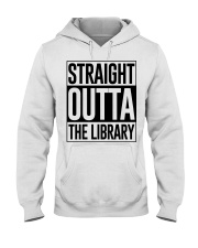 STRAIGHT OUTTA THE LIBRARY Hooded Sweatshirt thumbnail