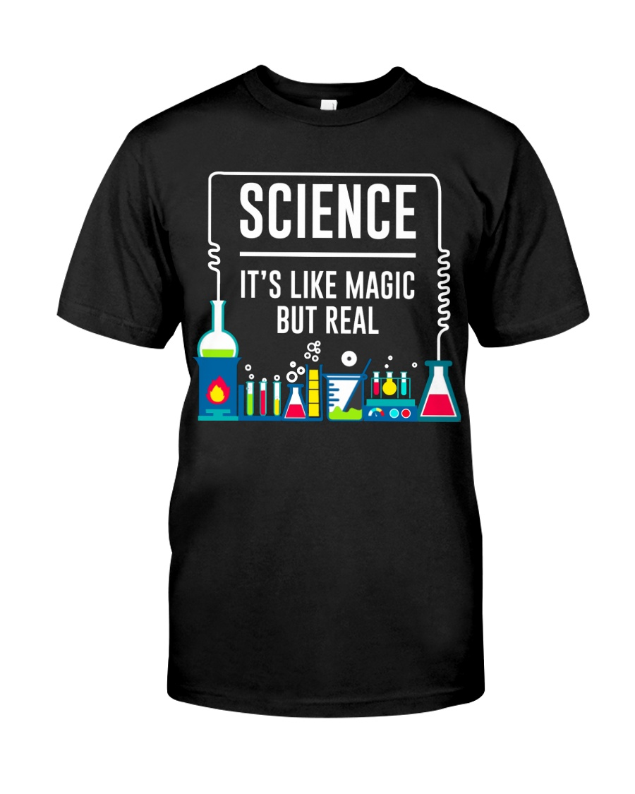 Science it's like Magic but real Classic T-Shirt