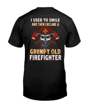 Grumpy Old Firefighter Classic T-Shirt back