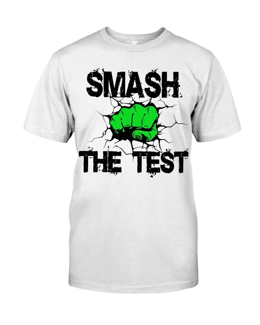 SMASH THE TEST Classic T-Shirt