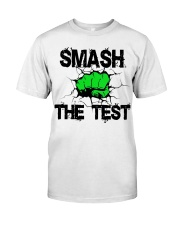 SMASH THE TEST Classic T-Shirt front