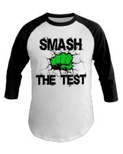 SMASH THE TEST Baseball Tee thumbnail