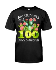 MY STUDENTS ARE 100 DAYS SHARPER Classic T-Shirt front