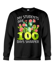 MY STUDENTS ARE 100 DAYS SHARPER Crewneck Sweatshirt thumbnail
