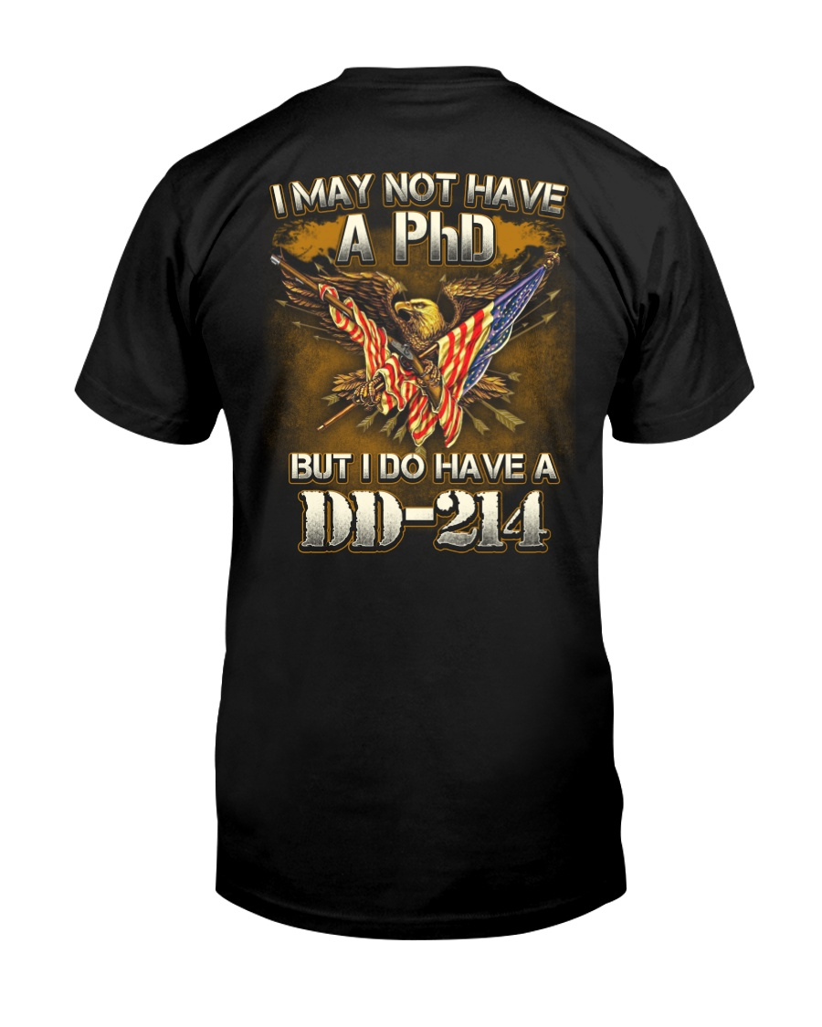 I Do Have DD-214 Classic T-Shirt