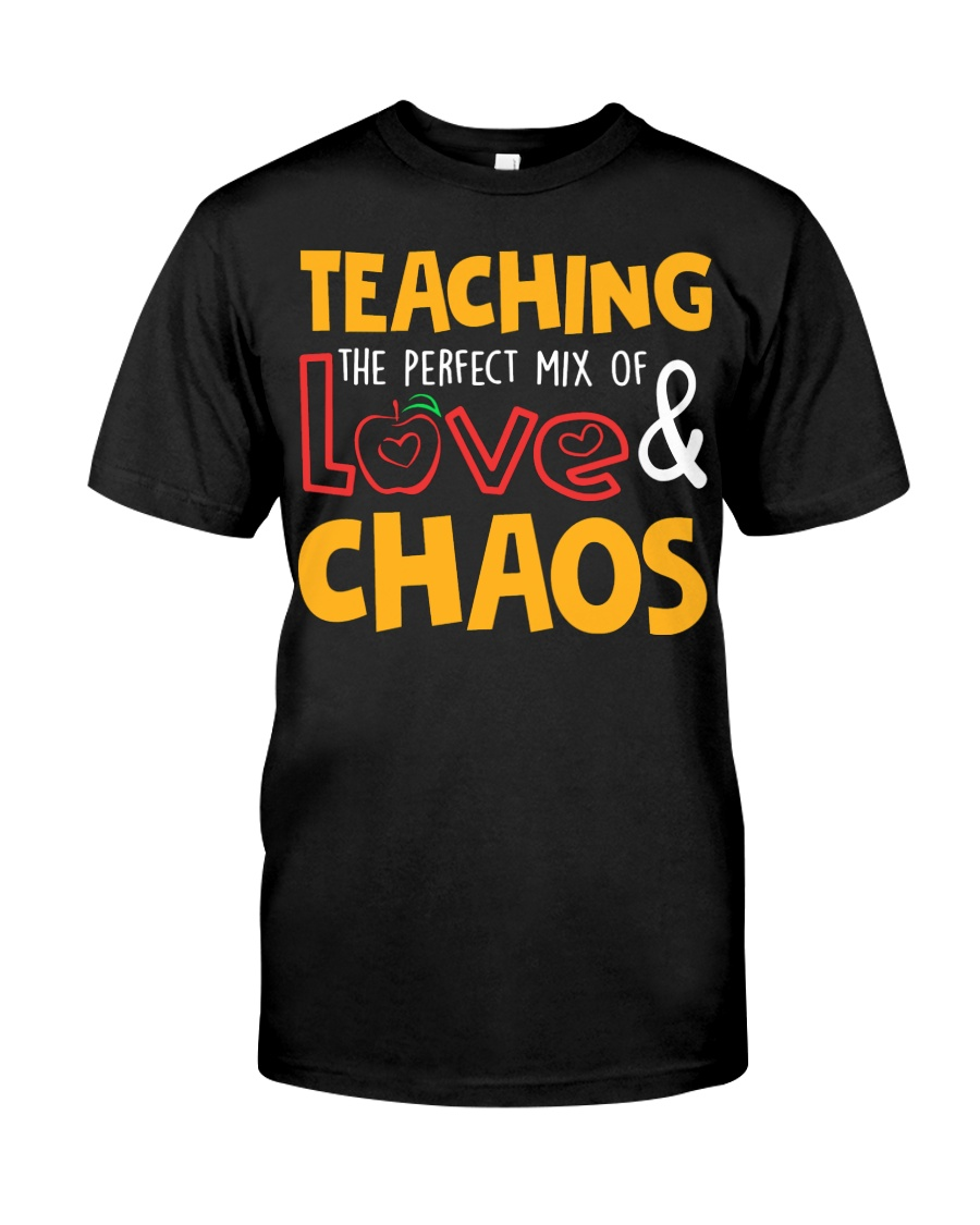 TEACHING THE PERFECT MIX OF LOVE  Classic T-Shirt