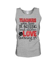 TEACHERS WHO LOVE TEACHING TEACH CHILDREN TO LOVE Unisex Tank thumbnail