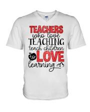 TEACHERS WHO LOVE TEACHING TEACH CHILDREN TO LOVE V-Neck T-Shirt thumbnail