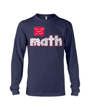 YOU CAN COUNT ON ME MATH Long Sleeve Tee thumbnail