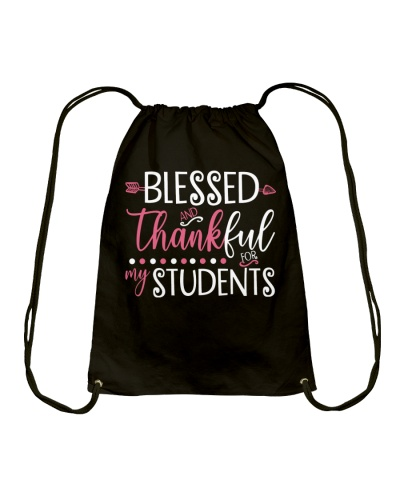 BLESSED THANKFUL FOR MY STUDENTS