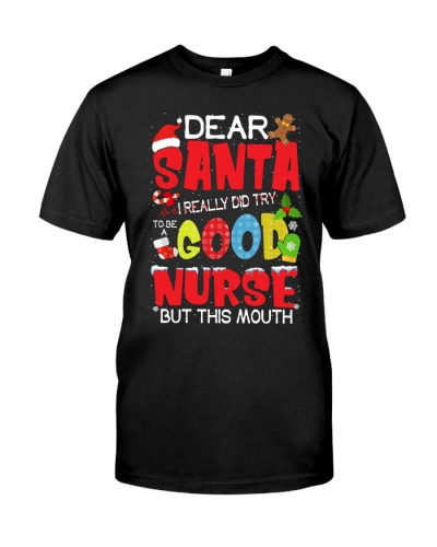 DEAR SANTA I REALLY DID TRY TO BE A GOOD NURSE