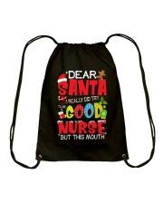 DEAR SANTA I REALLY DID TRY TO BE A GOOD NURSE Drawstring Bag thumbnail