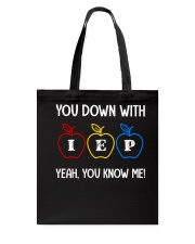 IEP Yeah You know me  Tote Bag thumbnail