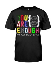 You are Enough Classic T-Shirt front
