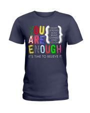You are Enough Ladies T-Shirt thumbnail
