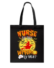 NURSE BY DAY WITCH BY NIGHT Tote Bag thumbnail