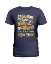 Librarian Because book wizard Ladies T-Shirt thumbnail