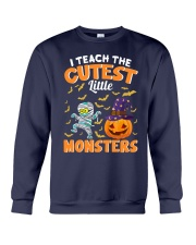 I TEACH THE CUTEST LITTLE MONSTERS Crewneck Sweatshirt thumbnail