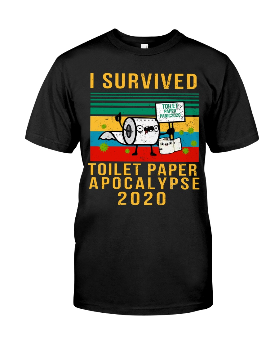 I survived toilet paper Classic T-Shirt